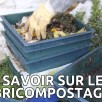 Faire son lombricompostage