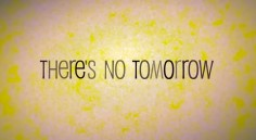 notomorrow