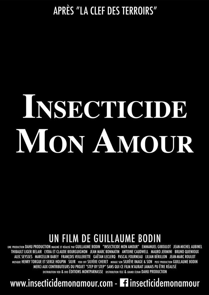 «Insecticide mon amour», le film qui atomise les pesticides