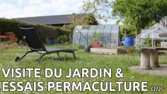Visite du jardin et essais en permaculture 2/2
