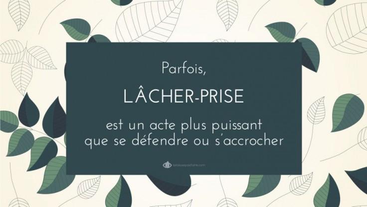 LA PUISSANCE DU LÂCHER-PRISE