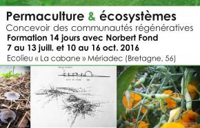 Permaculture: formation 14j Bretagne sud (7-13 juill. et 10-16 oct.) avec N. Fond référent permaculture Mouvement colibris France
